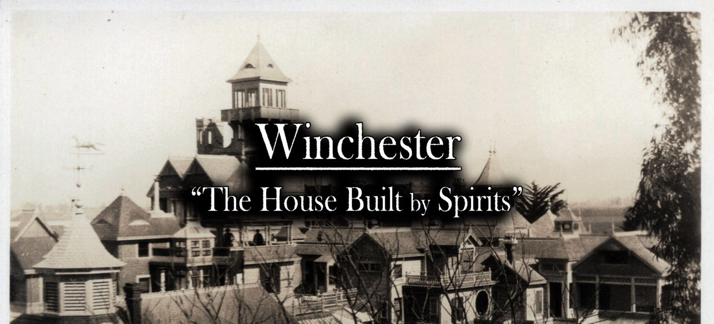 Winchester Mystery House - The House Built by Spirits