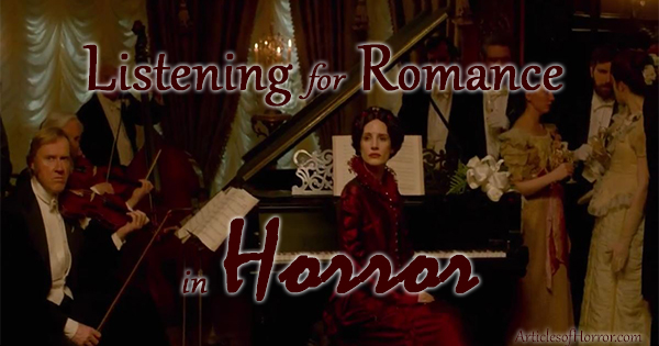 Listening for Romance in Horror: A Playlist