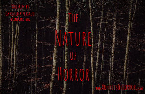 The Nature of Horror