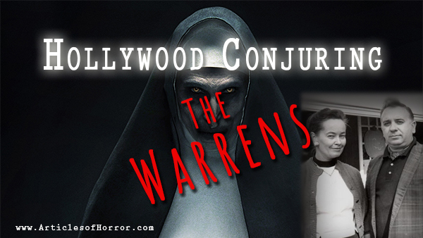 The Warrens – A Hollywood Conjuring